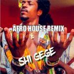 Jhybo – Shi Gege (Afro-house Remix)