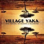 King Monada – Village Yaka Ft. Dr Rackzen, Tellametro