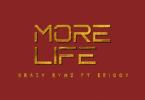 Krazy Rymz - More Life Ft. Erigga