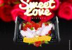 [Mixtape] DJ Baddo - Sweet Love Mix (Valentine Edition)