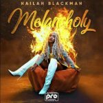 Nailah Blackman – Melancholy
