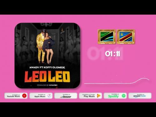 Nandy - Leo Leo Ft. Koffi Olomide Mp3 Audio
