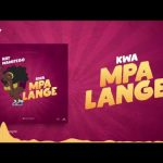 Nay Wamitego – Kwa Mpalange
