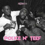 PrettyBoy D-O – Police N Teef