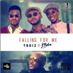 """TBoiz to release a New single Tagged """"Falling for Me"""" Featuring 2Baba"""