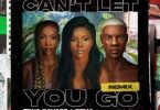 Stefflon Don - Cant Let You Go (Remix) Ft. Rema, Tiwa Savage