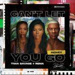 Stefflon Don – Can't Let You Go (Remix) Ft. Rema, Tiwa Savage