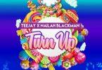 Teejay - Turn Up Ft. Nailah Blackman