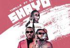 Thrill6 - Shayo Ft. DJ Zeeez