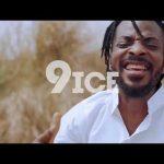 VIDEO: 9ice – Glory