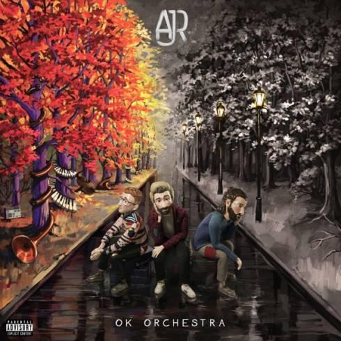 AJR – OK ORCHESTRA