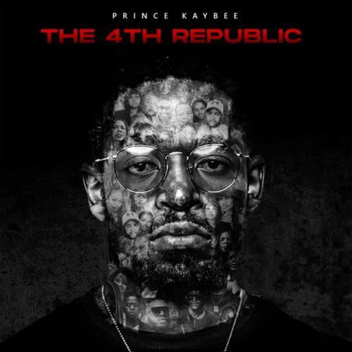 [Album] Prince Kaybee - The 4th Republic