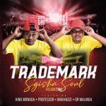 Trademark – Sugar Love Ft. Ginah