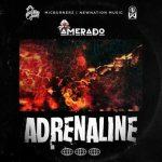 Amerado – Adrenaline