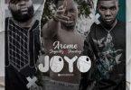 Arome - Joyo Ft. Jaywillz x Slow Dog