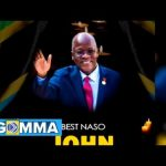 Best Naso – John Magufuli