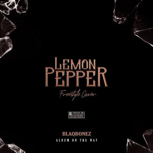 Blaqbonez - Lemon Paper (Freestyle Cover)
