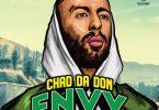 Chad Da Don - Envy Ft. Maggz, Emtee, DJ Dimplez