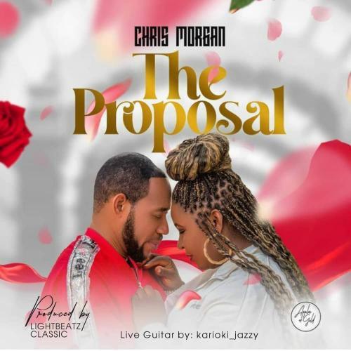 Chris Morgan - The Proposal