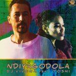 DJ Vivona Ft. Toshi – Ndiyagodola (Original Mix)