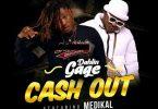 Dahlin Gage - Cash Out Ft. Medikal