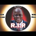Dogo Sillah Ft. Khan Sillah – Rip Magufuli