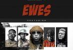 Edem - Ewes Ft. Worlasi, Keeny Ice, Jah Phinga, Bino Ayoni