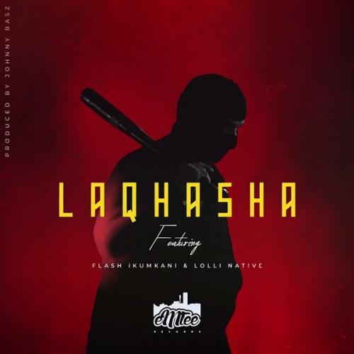 Emtee - Laqhasha Ft. Flash Ikumkani, Lolli Native