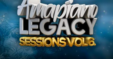 Gaba Cannal - AmaPiano Legacy Sessions Vol. 06