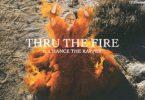 Grace Weber - Thru The Fire (feat. Chance the Rapper)