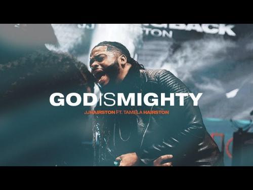 JJ Hairston Ft. Tamela Hairston - God Is Mighty
