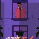 Joel Prodigee – A-Game Ft. PsychoYP
