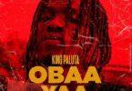 King Paluta - Obaa Yaa
