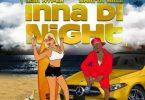 Lisa Hyper - Inna Di Night Ft. Shatta Wale