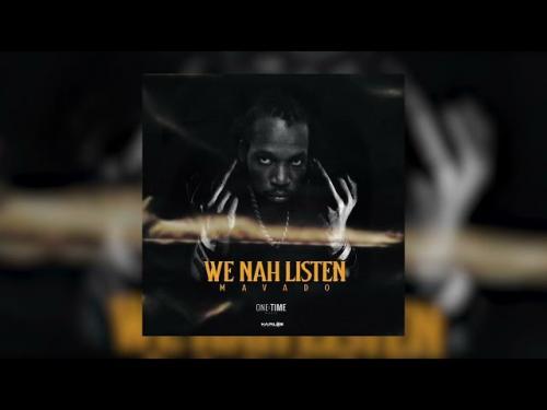 Mavado - We Nah Listen