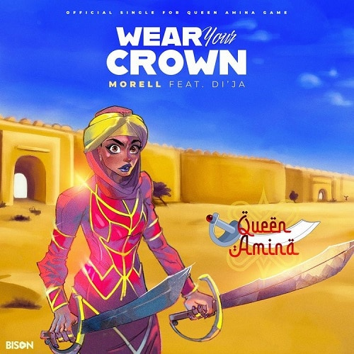 Morell - Wear Your Crown Ft. Di