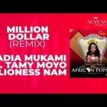 Nadia Mukami Ft. Lioness Nam, Tamy Moyo – Million Dollar (Remix)