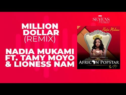 Nadia Mukami Ft. Lioness Nam, Tamy Moyo - Million Dollar (Remix)