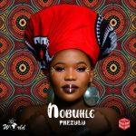 Nobuhle – Phezulu Ft. Claudio, Kenza