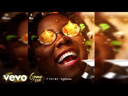 P.Priime Ft. Teni - Come & See
