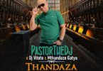 PastorTheDJ, DJ Vitoto, Mthandazo Gatya - Thandaza (Remix)