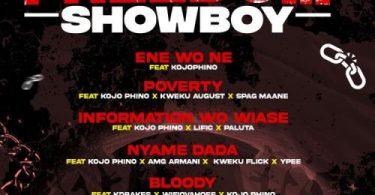 Showboy - Information Wo Wiase Ft. Kojo Phino, ItzLific, King Paluta