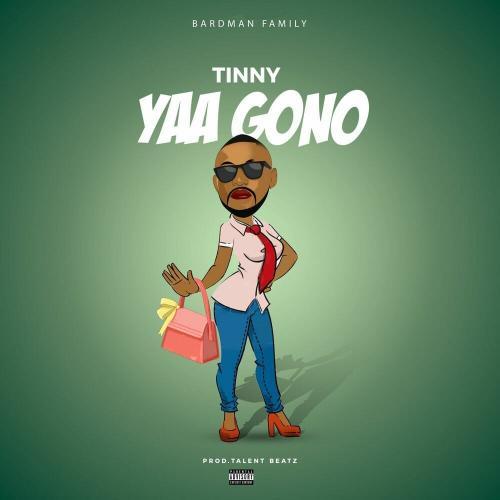 Tinny - Yaa Gono (Yaa Pono Diss)