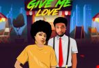 Angela Okorie - Give Me Love Ft. B-Red