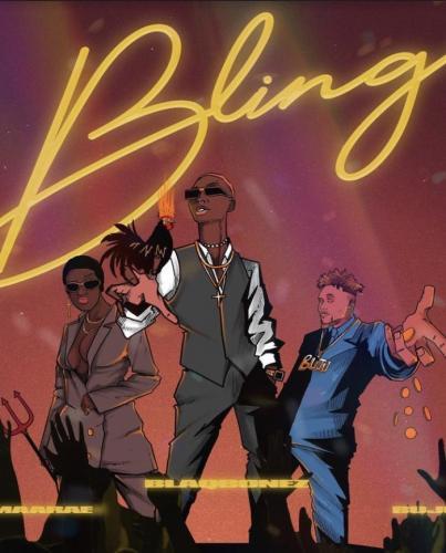 Blaqbonez - Bling Ft. Amaarae, Buju