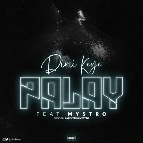 Dimi Keye Ft. Mystro - Palay