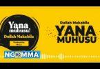 Dulla Makabila - Yanamuhusu