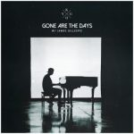 Kygo – Gone Are The Days Ft. James Gillespie