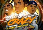 Lil Thumpr, Foogiano & Duke Deuce – Crazy