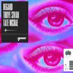 Regard – You Ft. Troye Sivan & Tate McRae